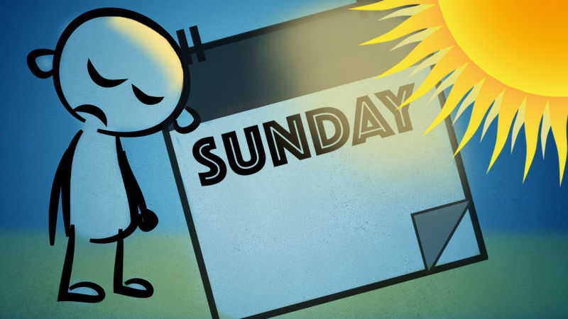 A case of the Sundays…